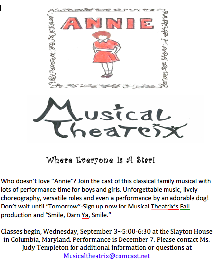 Join us for, ANNIE, September 3,2014.